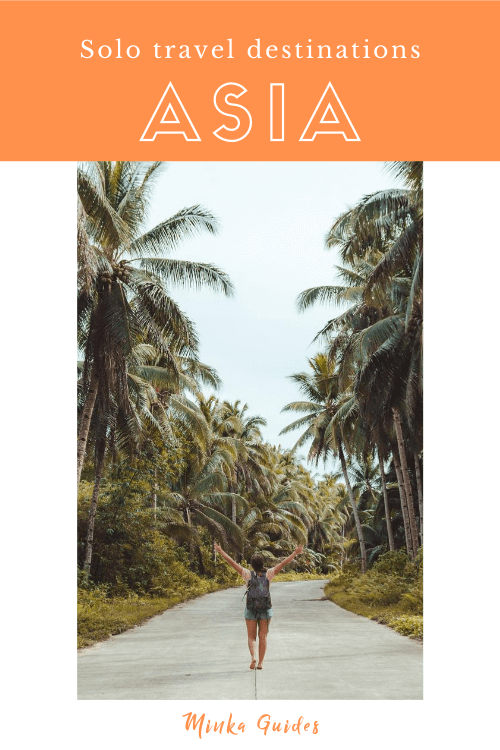 Best solo travel destinations in Asia | Minka Guides