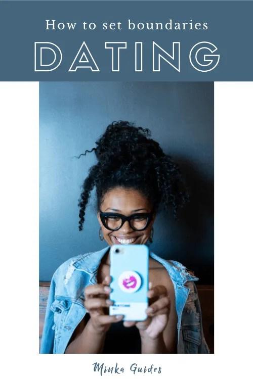 Setting boundaries in dating | Minka Guides