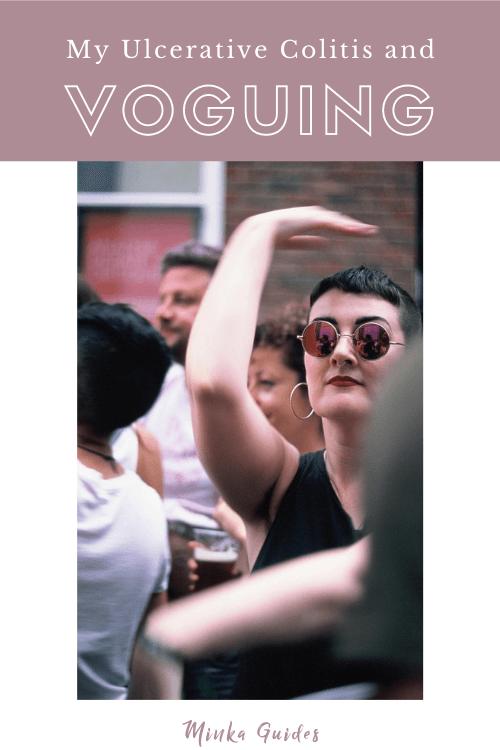 Managing Ulcerative Colitis – through the art of voguing! | Minka Guides