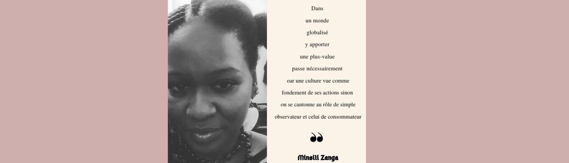 Minsili Zanga quotes : culture et identité