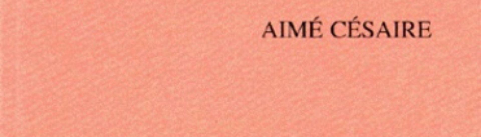 Aimé Césaire (Cahier d'un retour au pays natal)