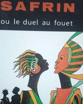 Safrin ou le duel au fouet (Lamine Kamara)