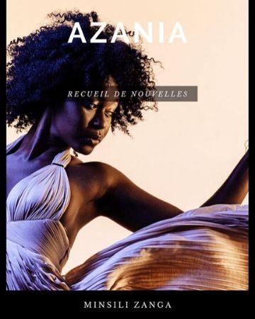 AZANIA (recueil de nouvelles) de Minsili ZANGA MBARGA