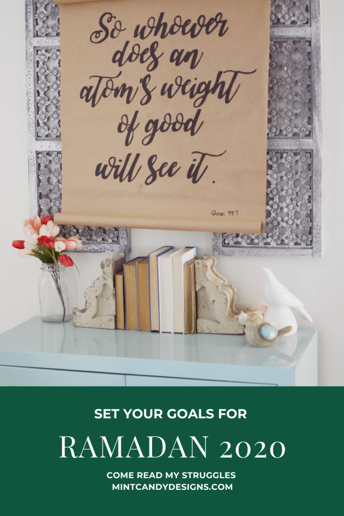 Ramadan Struggles and Goals - Mint Candy Designs