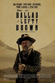 Watch The Ballad of Lefty Brown (2017) Full Movie Online Free