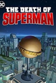 The Death of Superman (2018) Watch Full Movie Online Free