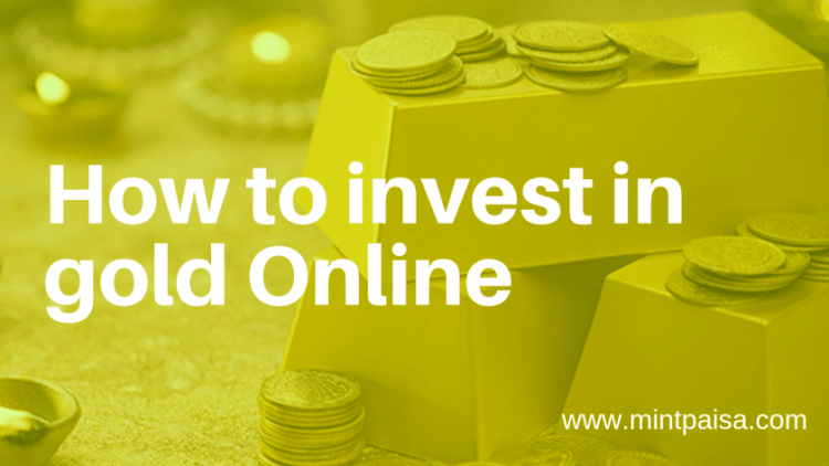How to invest in gold Online