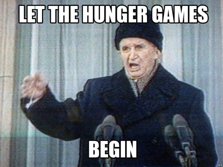 Let the hunger games begin Ceausescu