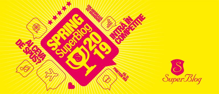 Spring Super-Blog 2019 va fi unul extrem de … MINUNAT!