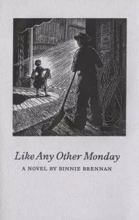 Like Any Other Monday by Binnie Brennan Review|Interview