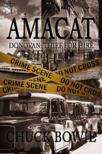 AMACAT (Thief for Hire, Book #2) by Chuck Bowie