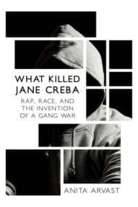 What Killed Jane Creba by Anita Arvast