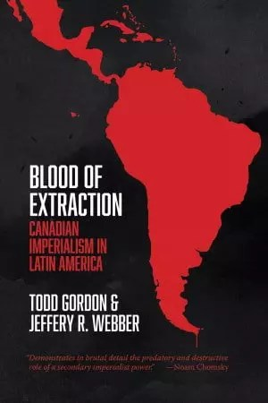 Blood of Extraction by Todd Gordon & Jeffery R. Webber