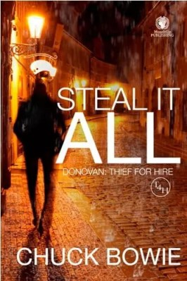 Steal It All by Chuck Bowie