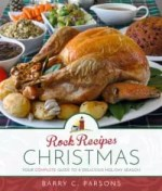 Rock Recipes: Christmas by Barry C. Parsons