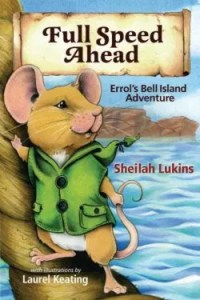 Full Speed Ahead: Errol's Bell Island Adventure by Sheilah Lukins