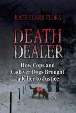 Death Dealer by Kate Clark Flora