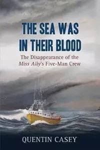 The Sea Was In Their Blood by Quentin Casey