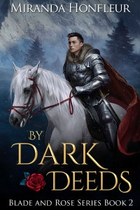 Book Cover: By Dark Deeds (Blade & Rose #2)