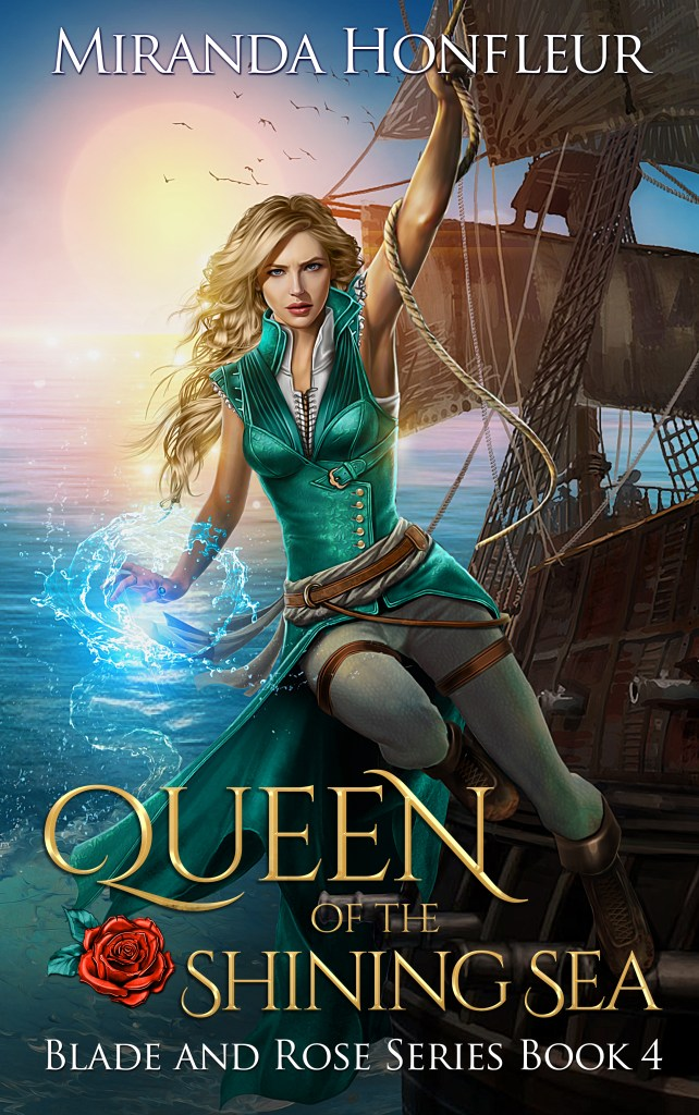Book Cover: Queen of the Shining Sea (Blade and Rose #4)