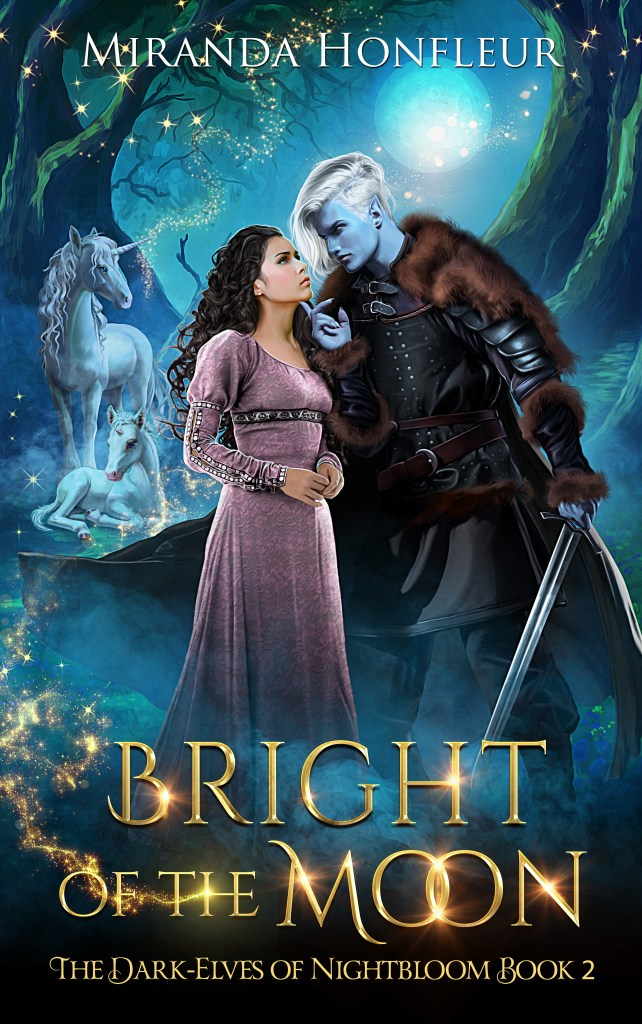 Book Cover: Bright of the Moon (The Dark-Elves of Nightbloom #2)