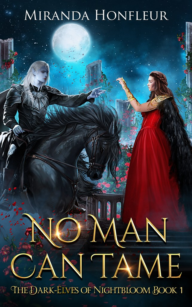 Book Cover: No Man Can Tame (The Dark-Elves of Nightbloom #1)