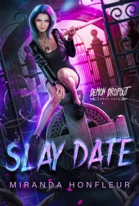 Book Cover: Slay Date (Demon Dropout #1)