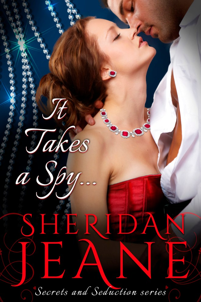 Cover It Takes a Spy by Sheridan Jeane-3