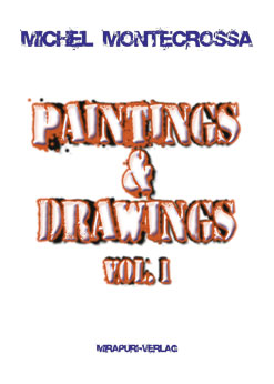 Paintings & Drawings Vol. 1