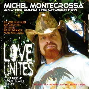New CD - Love Unites Cyberrock and Climate Change Concert by Michel Montecrossa