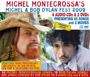 Michel Montecrossa's Michel & Bob Dylan Fest 2009
