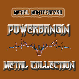 Powerbangin' Metal Collection