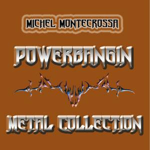 Powerbangin' Metal Collection