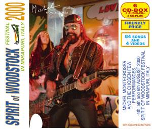 Spirit of Woodstock Festival 2000 in Mirapuri, Italy
