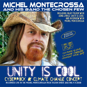 CD: Unity Is Cool by Michel Montecrossa and his band The Chosen Few