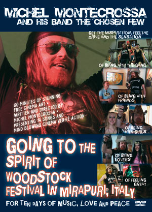 feature film 'Going To The Spirit Of Woodstock Festival In Mirapuri, Italy' by Michel Montecrossa