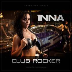Inna a lansat azi Club Rocker