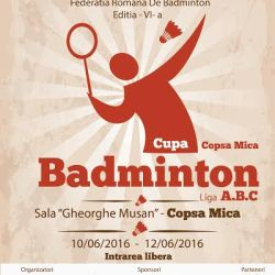 Badminton: Cupa Copsa Mica, editia a VI-a