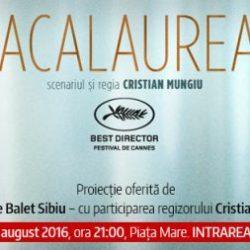 """Bacalaureat"" - proiectie eveniment, in Sibiu"