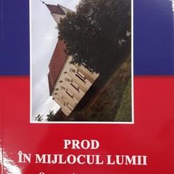 La Sarbatoarea Tuberozelor se lanseaza monografia localitatii Prod