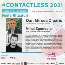 Dan Mircea Cipariu și Mihai Zgondoiu la #contactless 2021 Noile Ritualuri (video)
