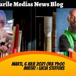 Lucia Steffens a revenit la Interviurile Medias News Blog (video)