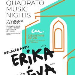 Quadrato Music Nights cu KECSKÉS ÁVÉD ERIKA şi ÁVÉD ÉVA