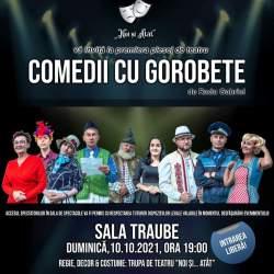 Comedii cu Gorobete, duminică la Sala Traube