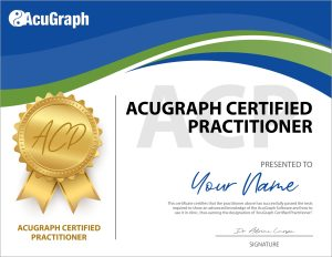 AcuGraph certified practitioner