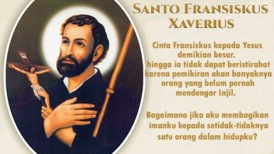 03 Desember, katekese, Komsos KWI, Konferensi Waligereja Indonesia, KWI, Para Kudus di Surga, Santa Bibiana, Santo Fransiskus Xaverius, santo santa, teladan kita