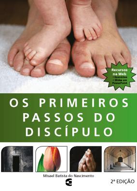Capa do livro Os Primeiros Passos do Discípulo