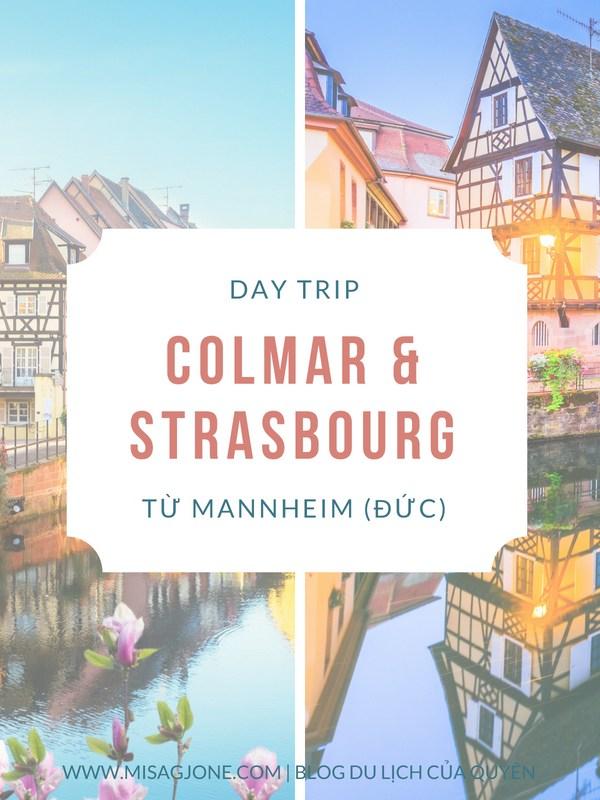 Kinh nghiệm du lịch Colmar & Strasbourg từ Mannheim (Đức)