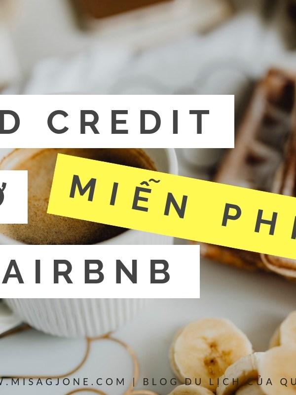 Hướng dẫn dùng Credit để ở MIỄN PHÍ với Airbnb