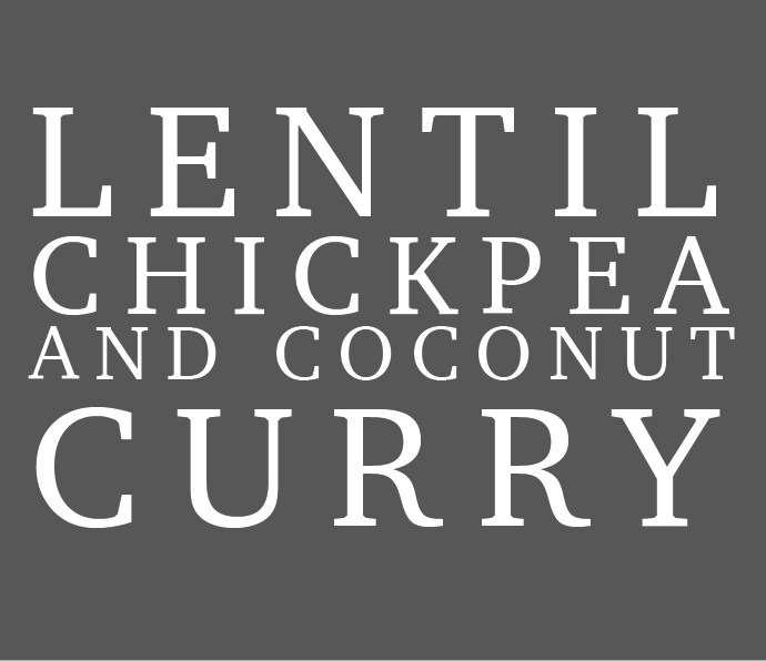 Lentil, chickpea and coconut curry